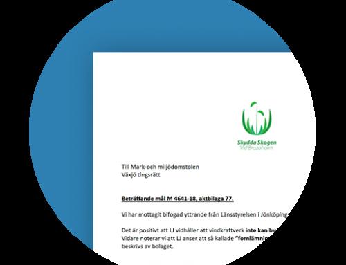 Nätverket Skydda Skogen vid Bruzaholm:s yttrande over Länsstyrelsen i Jönköpings yttrande over Vattenfall Vindkraft AB:s kompletterede tillståndsansökan.