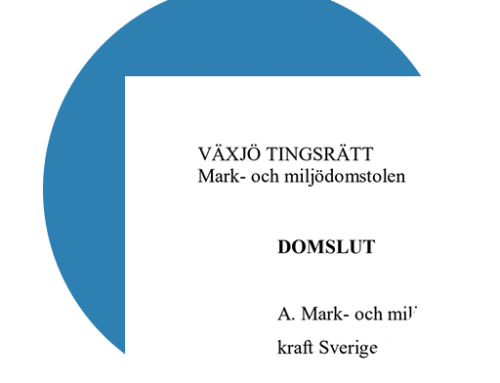 Mark och miljödomstolen vid Växjö tingsrätt har afsagt dom i målet M 4641-18